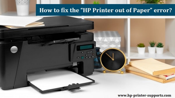 HP printer out of paper error